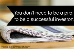You don't need to be a professional investor to be successful.