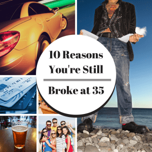 10 Reasons You're Still Broke