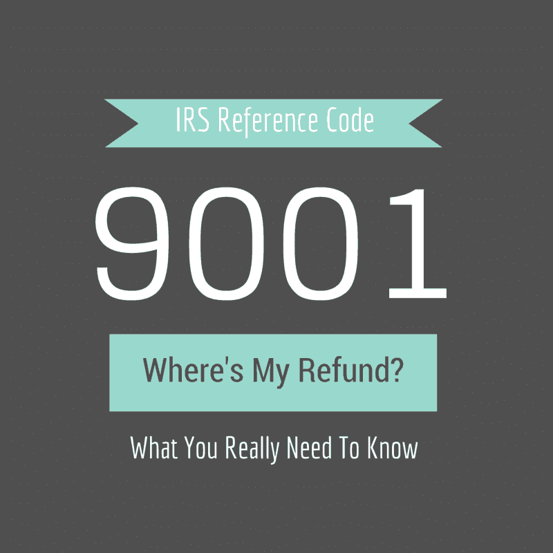 IRS Reference Code 9001