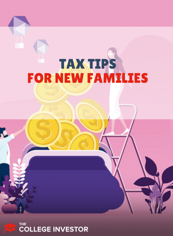 The Top Tax Tips for New Families (With a New Child)