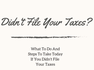 Didn't File Your Taxes