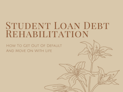 Student Loan Debt Rehabilitation
