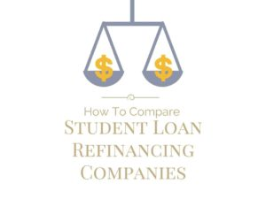 Compare Student Loan Refinancing Companies