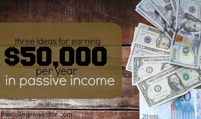 3 Ways To Earn $50,000 Per Year In Passive Income [Without a Day Job]