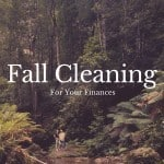 Fall Cleaning For Your Finances