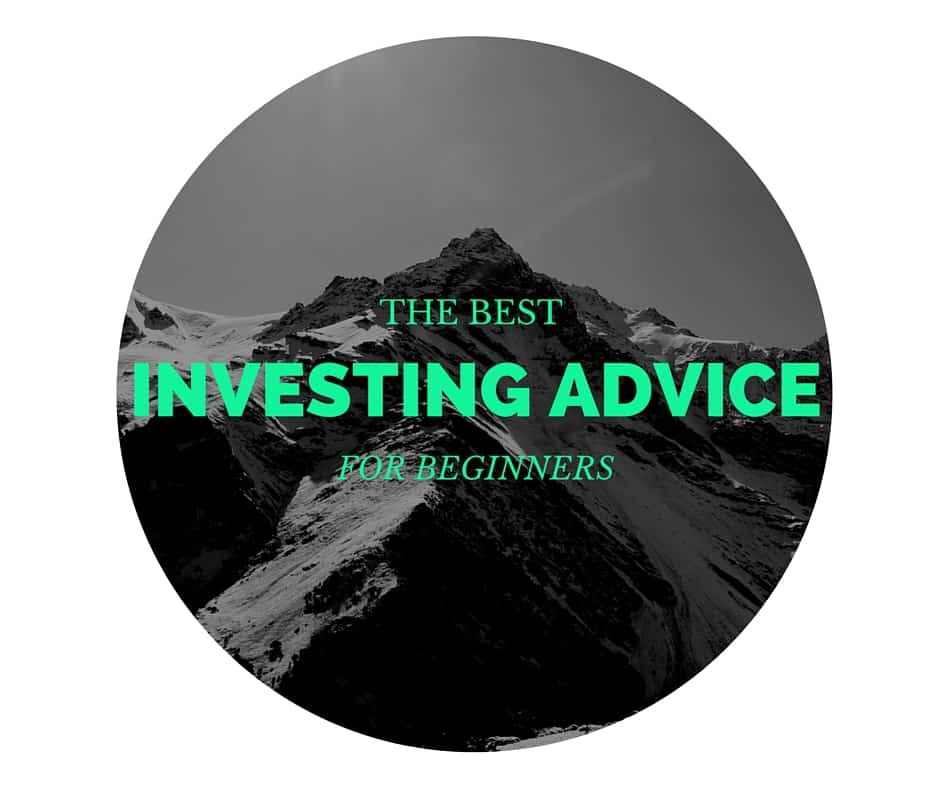 The Best Investing Advice For Beginners