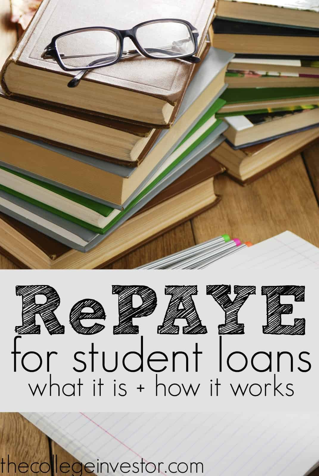 RePAYE, a new payment option for borrowers of federal student loans, looks to widen the scope of people benefitting from the government's former Pay As You Earn (PAYE) plan.