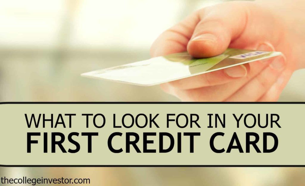 what to look for in your first credit card