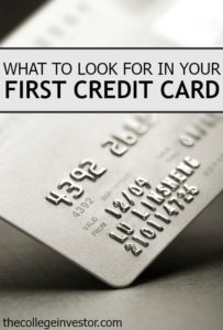 When you're choosing your first credit card there are several things you should look for. Get it right from the start with these tips.