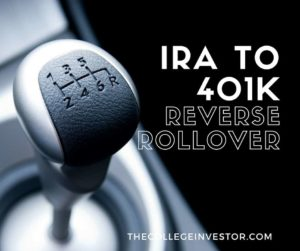 IRA To 401k Reverse Rollover
