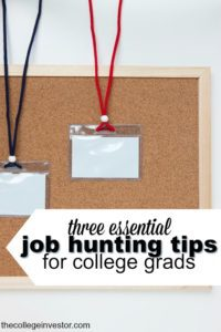 "It's a rough job market but it's not hopeless. If you're looking for your first ""real"" job here are three essential job hunting tips for college grads."