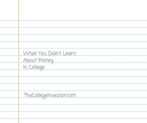 What You Didn't Learn about Money In College