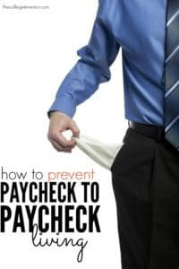 If you're getting ready to enter the workforce the best thing to do is prevent paycheck to paycheck living from the start. Here's what to do.
