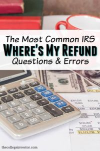 Common IRS Where's My Refund Questions and Errors