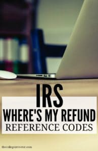 IRS Where's My Refund Reference Codes