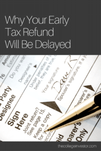 Why Your 2019 Early Tax Return Will Be Delayed This Year