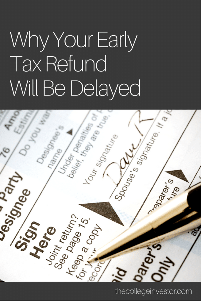Tax Return Will Be Delayed