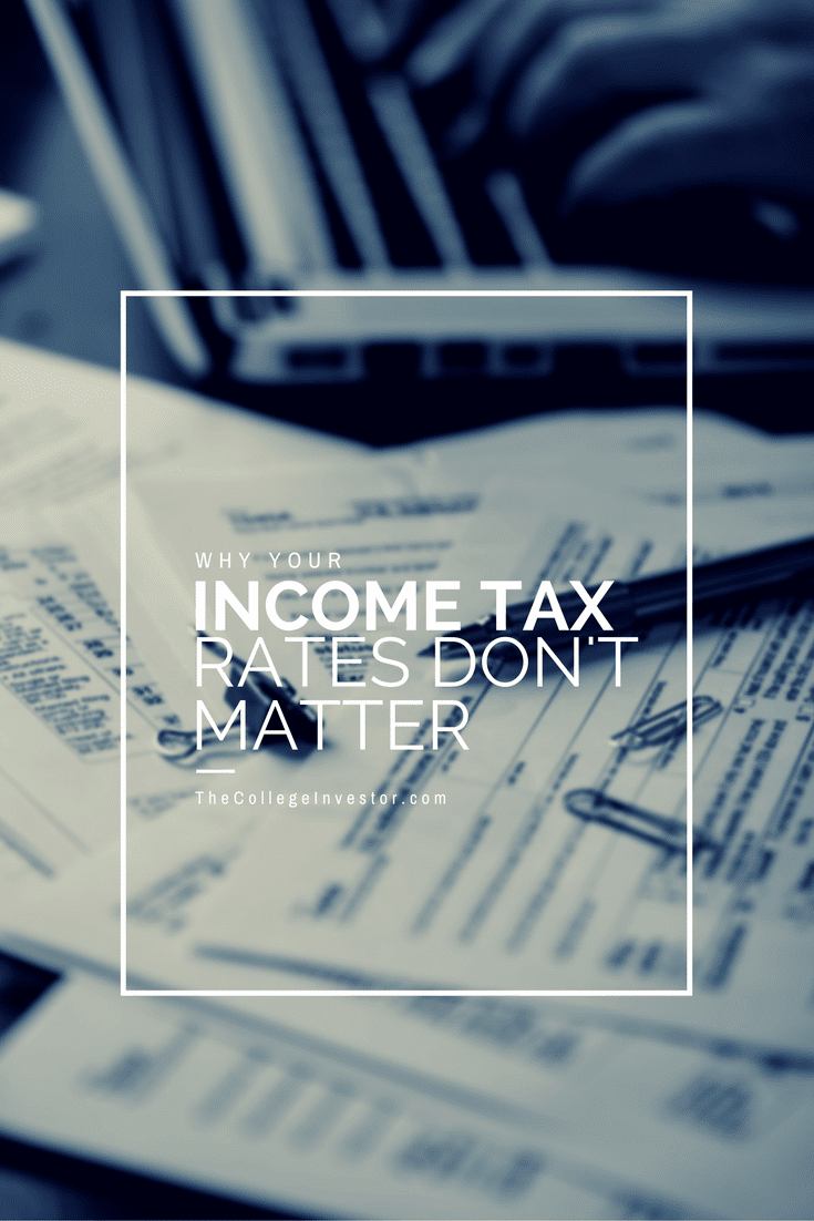 A look at why your income tax rate and tax brackets don't really matter when it comes to how much you're going to owe in taxes.