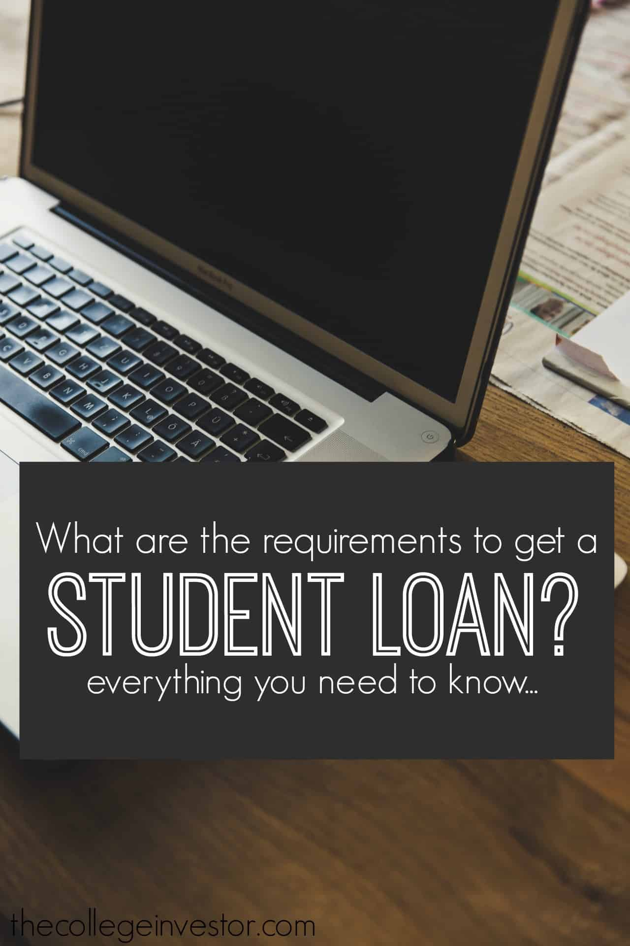 Student Vouchers Arent Working Heres Why >> What Are The Requirements To Get A Student Loan