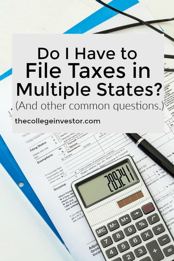 Do I Have To File Taxes In Multiple States
