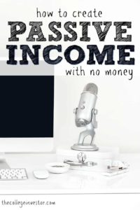 Creating passive income takes one of two things: time or money. Here's how to create passive income with no money.