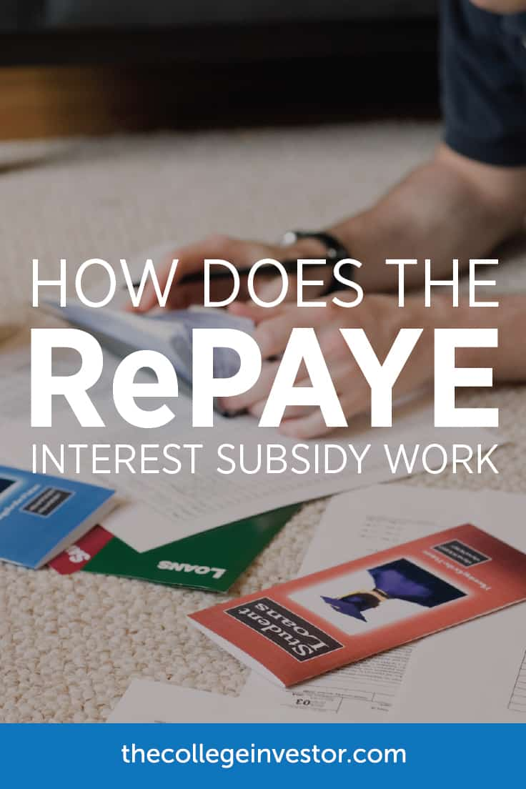 RePAYE Student Loan Interest Subsidy