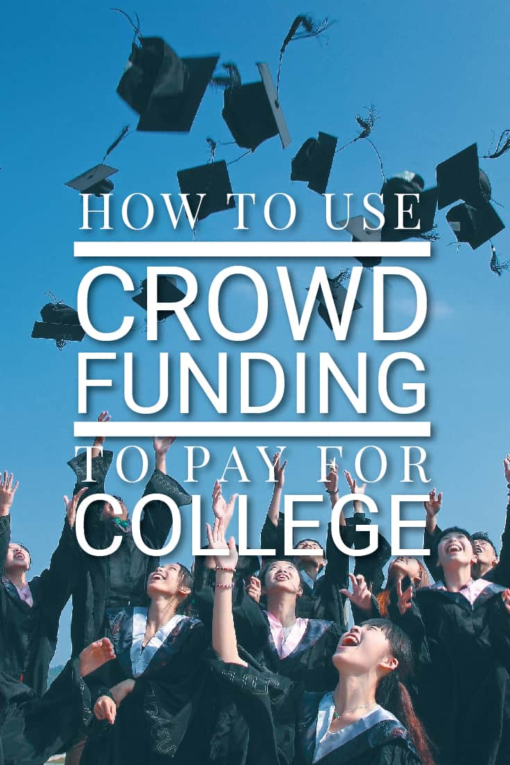 How to use crowfunding to pay for college, including what platforms to use and how to craft a campaign that will get funded.