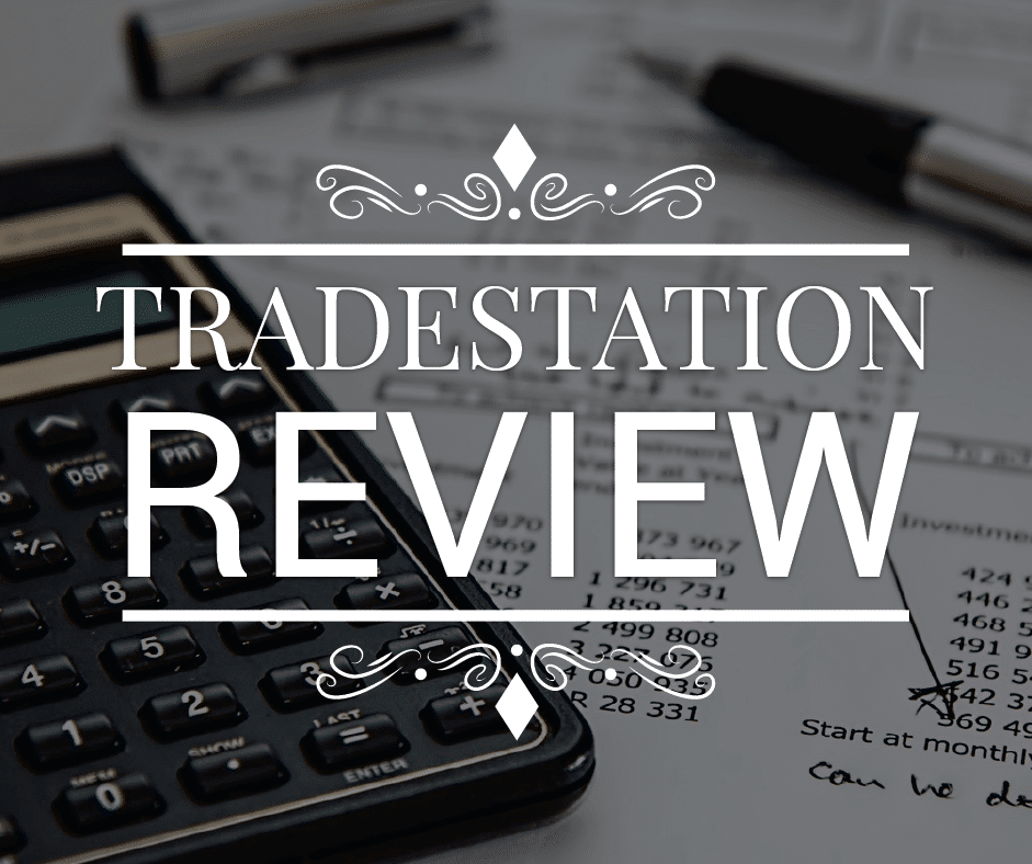 TradeStation Review 2019 - A Good Option For Traders