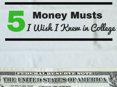 5 Money Musts I Wish I Knew in College