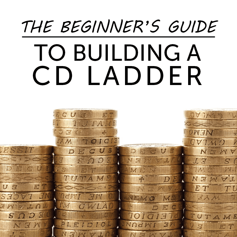 The Beginner's Guide To Building CD Ladders