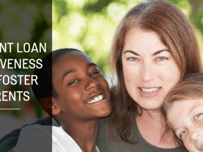 Student Loan Forgiveness For Foster Parents