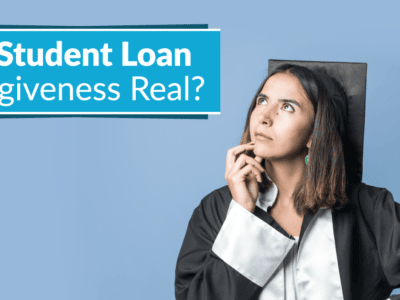 Is Student Loan Debt Forgiveness Real?