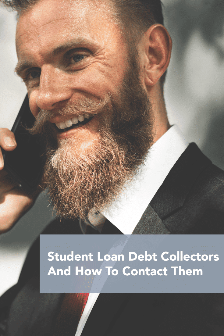 The 34 Student Loan Debt Collectors And How To Contact Them