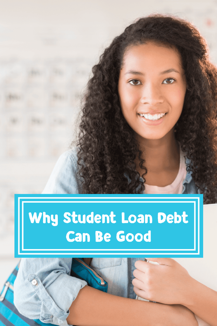 Hate your student loan debt? Here's why student loan debt can actually be a good thing.
