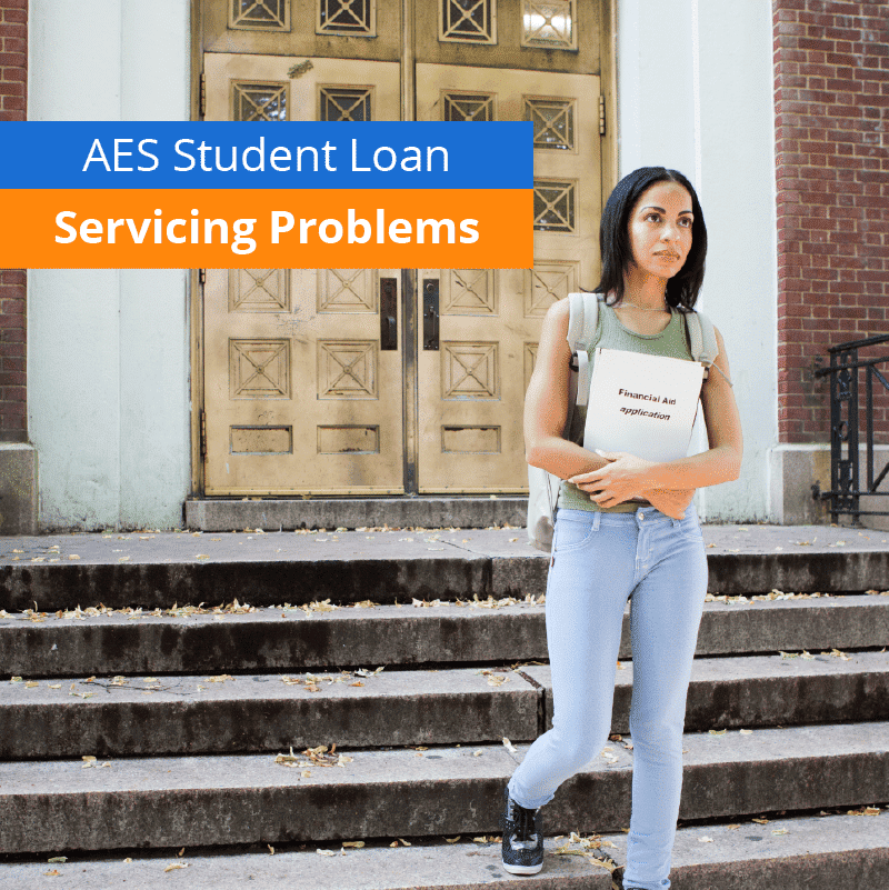 Problems With AES Loan Servicing
