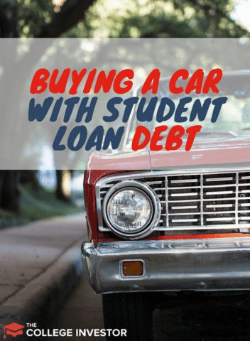 Buying a Car with student loan debt