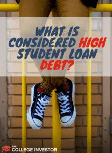 What is Considered High Student Loan Debt?