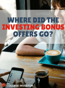Where Did All The Investing Bonus Offers Go?