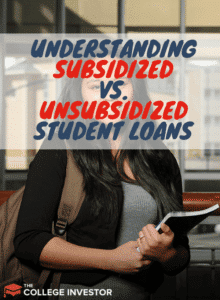 Understanding Subsidized vs. Unsubsidized Student Loans