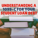 Understanding a 1099-C for Your Student Loan Debt