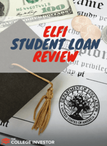Elfi Student Loan Review