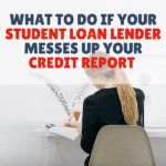 Student Loan Lender Credit Report Errors