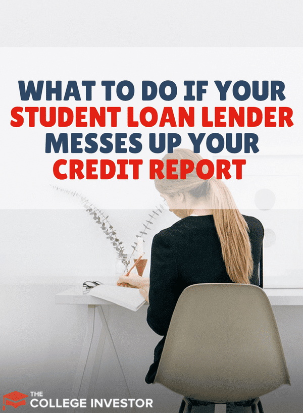 Here are the steps that you need to take if you discover that your student loan lender has made mistakes on your credit report.