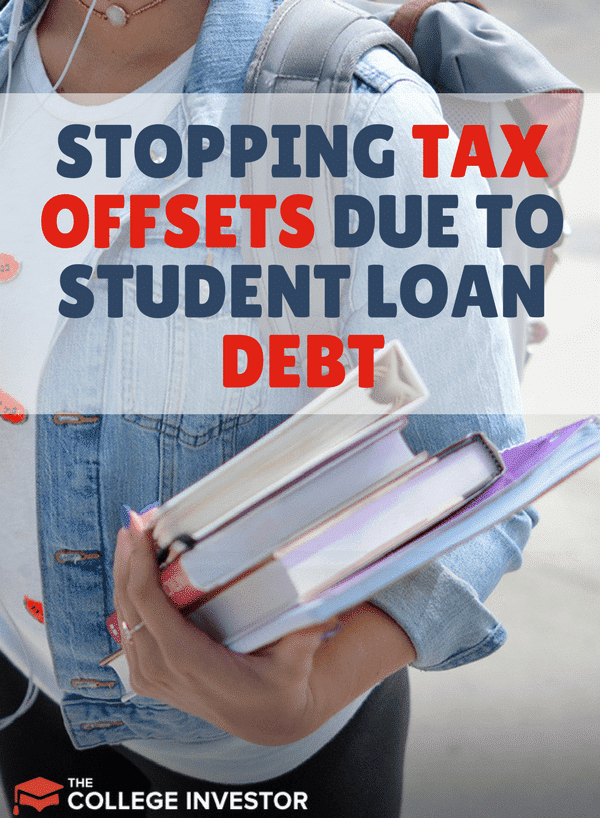 If you have fallen behind on your student loan payments or gone into default, the government can garnish your prized tax refund. Here's what you should know