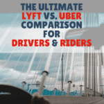 The Ultimate Lyft Vs. Uber Comparison (For Drivers and Riders)