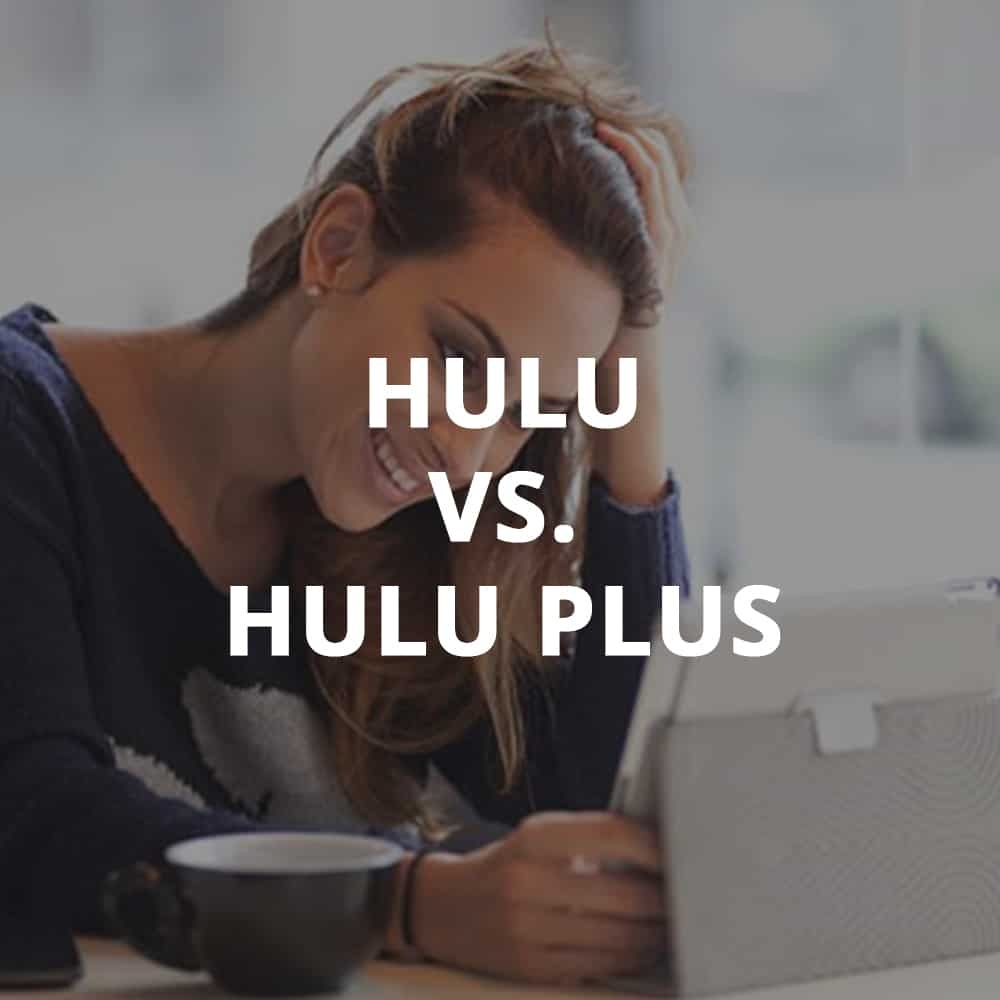 Hulu vs. Hulu Plus - Do You Need It?