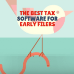 The Best Tax Software For Early Filers (December and January Returns)