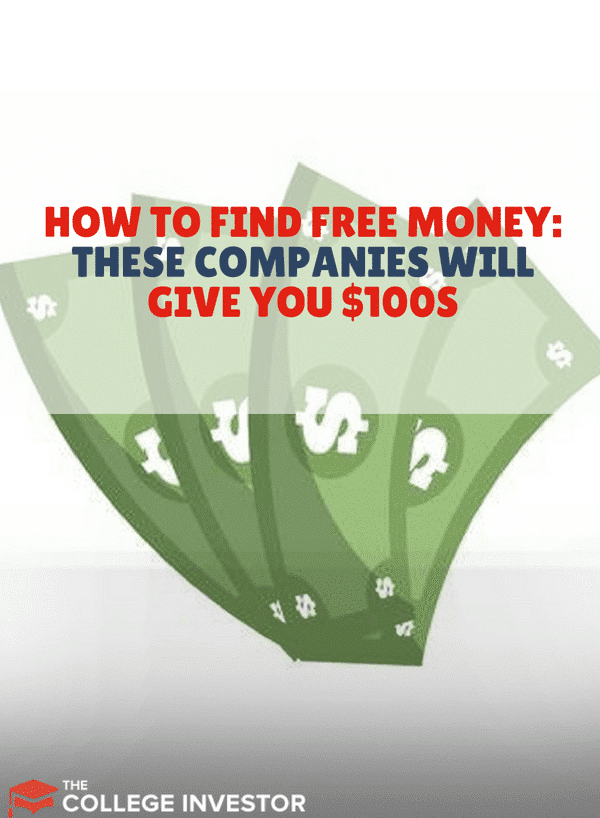 How To Find Free Money: These Companies Will Give You $100s