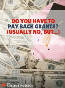Do You Have To Pay Back Grants? (Usually No, But...)