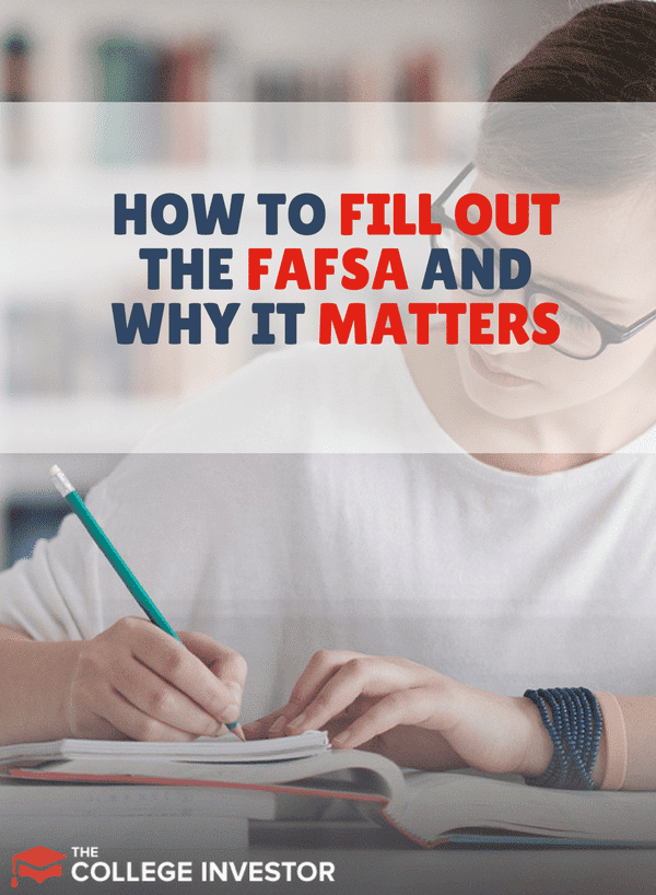 How To Fill Out The FAFSA And Why It Matters